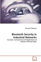 Bluetooth Security in Industrial Networks