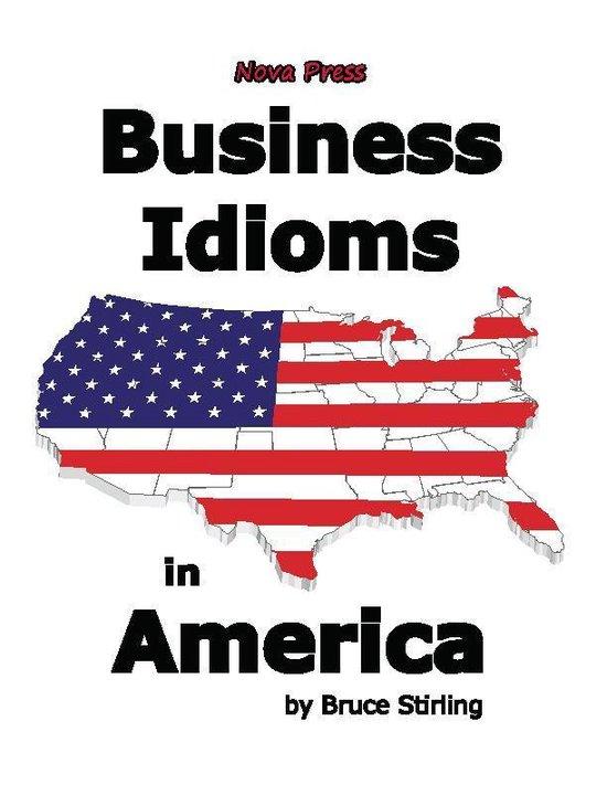 Boek cover Business Idioms in America van Bruce Stirling (Onbekend)