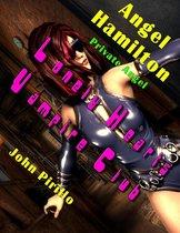Angel Hamilton, Private Angel: Lonely Hearts Vampire Club