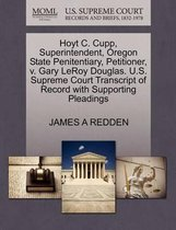 Hoyt C. Cupp, Superintendent, Oregon State Penitentiary, Petitioner, V. Gary Leroy Douglas. U.S. Supreme Court Transcript of Record with Supporting Pleadings