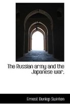 The Russian Army and the Japanese War,