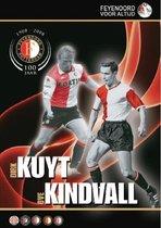 Feyenoord - Kuyt/Kindvall