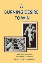 A Burning Desire to Win