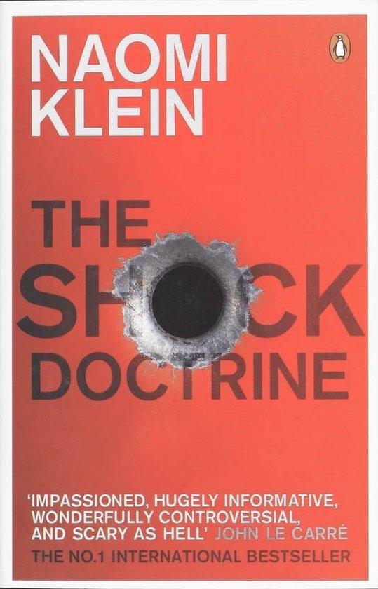 Boek cover The Shock Doctrine : The Rise of Disaster Capitalism van Naomi Klein (Paperback)