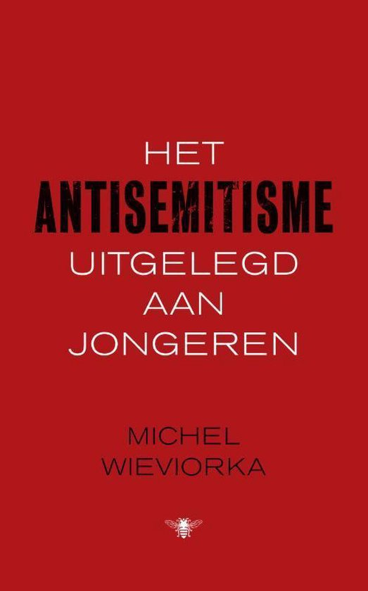 Het antisemitisme uitgelegd aan jongeren - Michel Wieviorka   Fthsonline.com