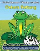 Oskars Rettung - Mein Selbstgestaltetes Bilderbuch Vom Frosch