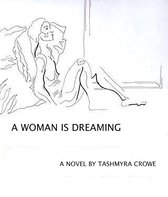 A Woman Is Dreaming