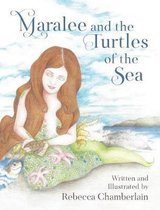 Maralee and the Turtles of the Sea