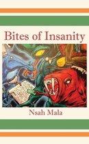 Bites of Insanity