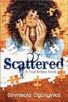Omslag Scattered (A True Dream novel)
