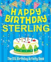 Happy Birthday Sterling - The Big Birthday Activity Book