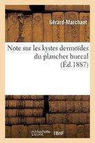 Note sur les kystes dermoides du plancher buccal