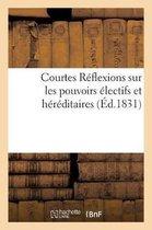 Courtes R flexions Sur Les Pouvoirs lectifs Et H r ditaires