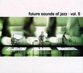 Future Sound Of Jazz Vol. 5