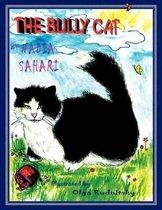 The Bully Cat