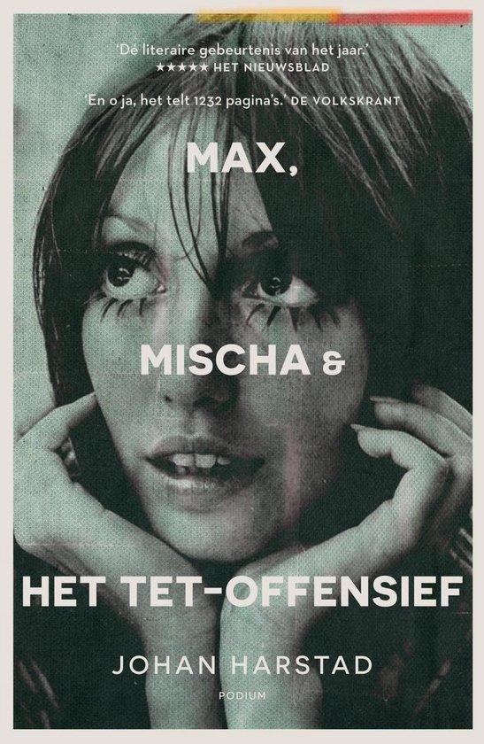 Max, Mischa en het Tet-Offensief - Johan Harstad |