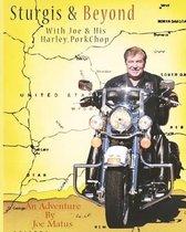 Sturgis & Beyond with Joe & His Harley, Porkchop