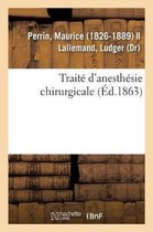Traite d'Anesthesie Chirurgicale