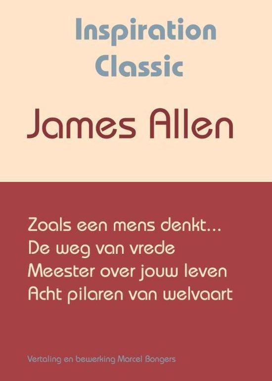 Inspiration Classic 1 - Zoals een mens denkt - James Allen |