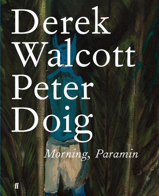 Boek cover Morning, Paramin van Derek Walcott Estate (Onbekend)