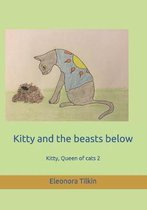 Kitty and the Beasts Below