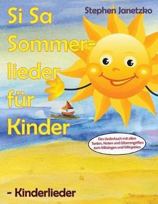 Si Sa Sommerlieder f r Kinder - Kinderlieder