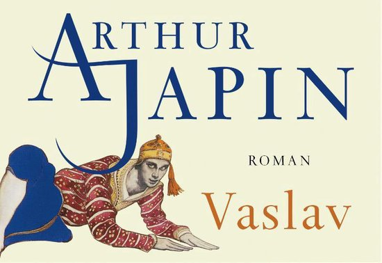 Vaslav - dwarsligger (compact formaat) - Arthur Japin pdf epub