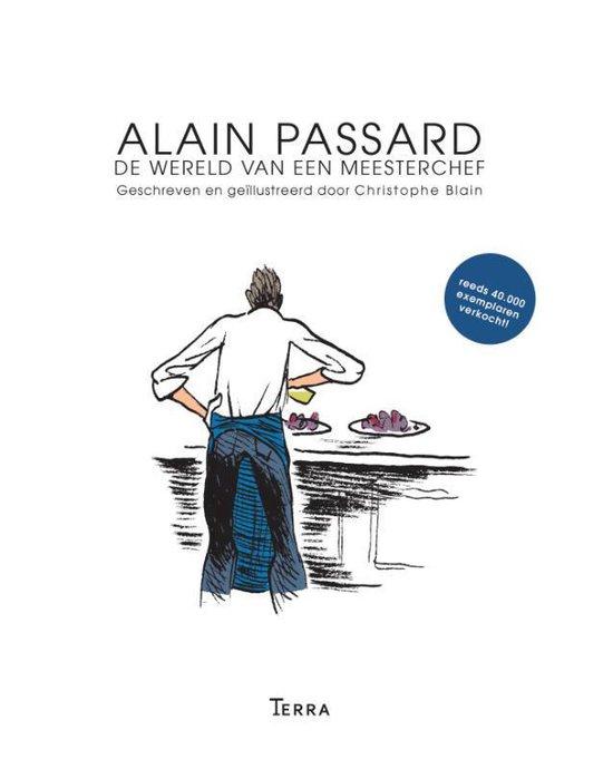 Alain Passard, de wereld van een meesterchef - Christophe Blain |