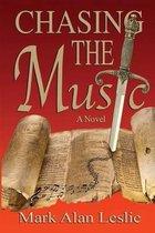 Boek cover Chasing the Music van Mark Alan Leslie