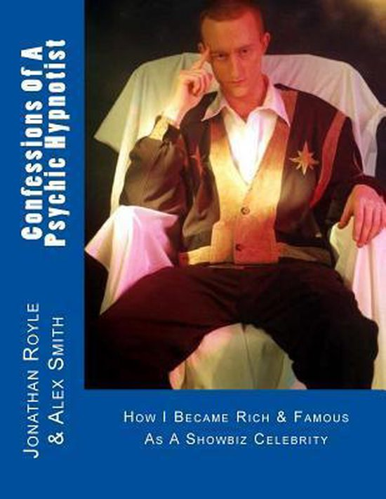 Confessions of a Psychic Hypnotist