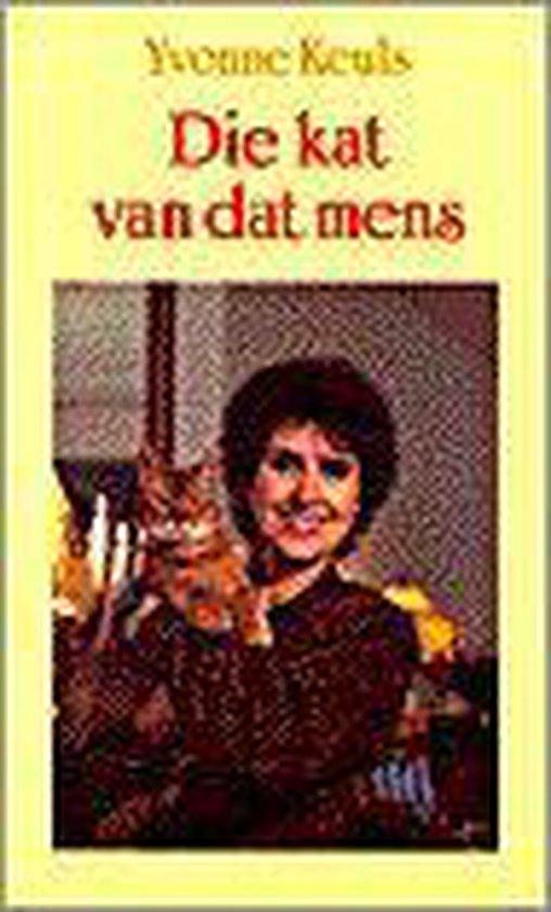 DIE KAT VAN DAT MENS - Yvonne Keuls |