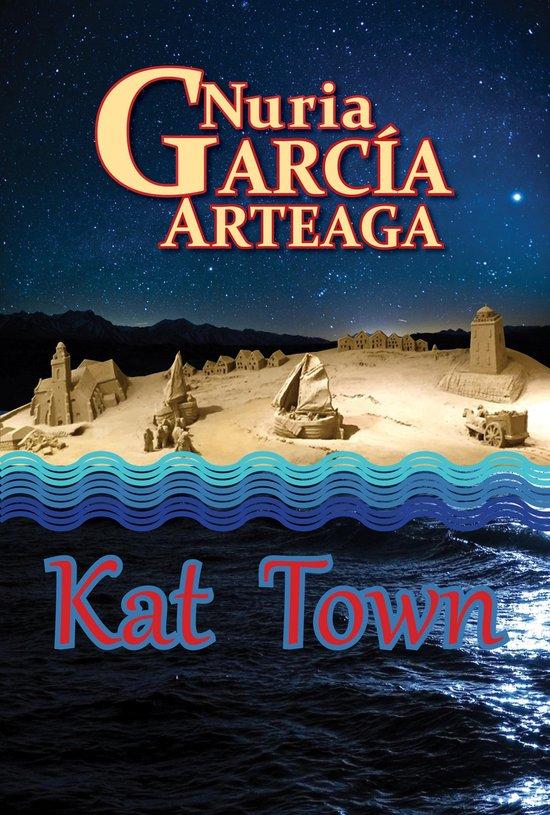 Kat Town: Dutch version - Nuria Garcia Arteaga |