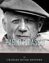 History's Greatest Artists: The Life and Legacy of Pablo Picasso