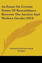 An Essay on Certain Points of Resemblance Between the Ancient and Modern Greeks (1813)