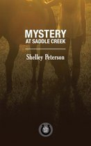 Mystery at Saddle Creek
