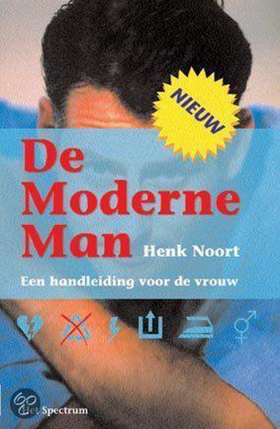 De Moderne Man - Henk Noort |