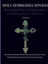 Holy Quimbanda Novena of the Most Holy Exu Agares, Vol II