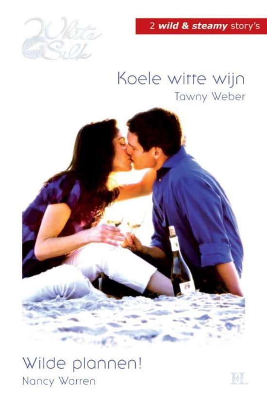 Koele witte wijn ; Wilde plannen! - Tawny Weber |