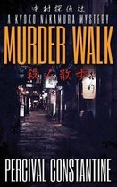 Murder Walk