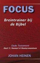 Focus - Breintrainer bij de bijbel - OT deel 3
