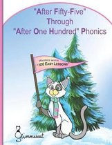 After Fifty-Five Through After One Hundred Phonics