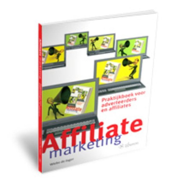 Affiliate Marketing - Wiebe de Jager |