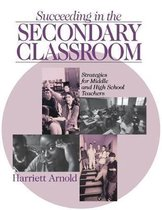 Succeeding in the Secondary Classroom
