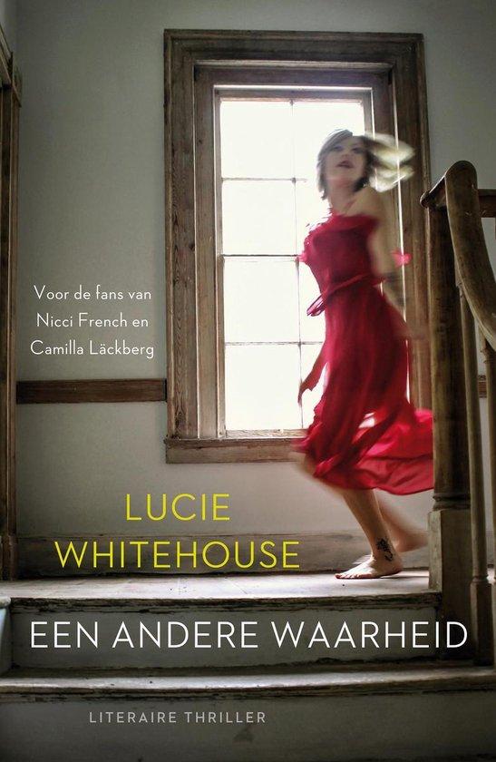 Een andere waarheid - Lucie Whitehouse |