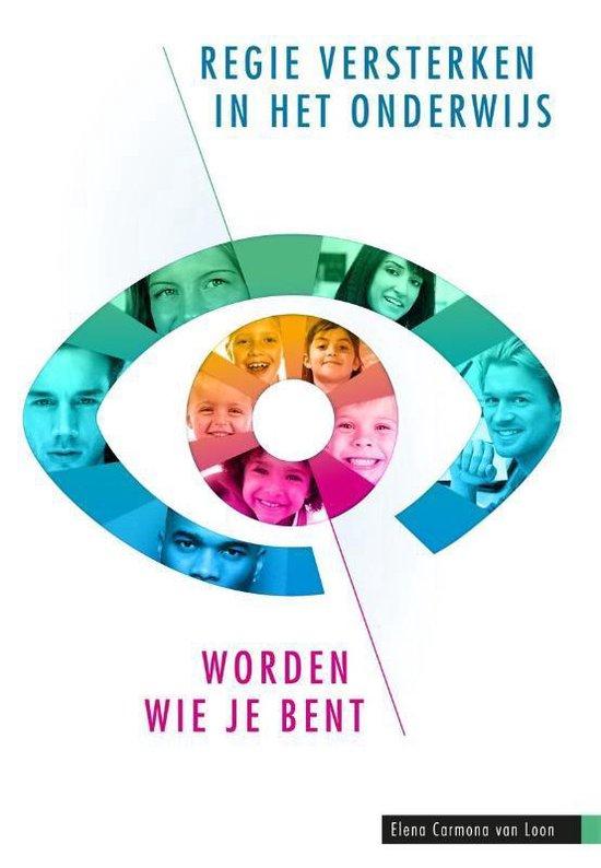 Regie versterken in het onderwijs - Elena Carmona van Loon |