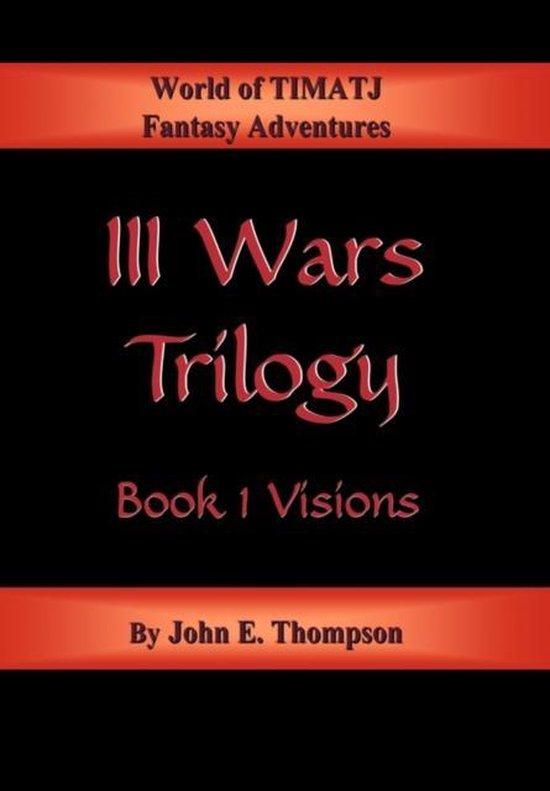 III Wars Trilogy