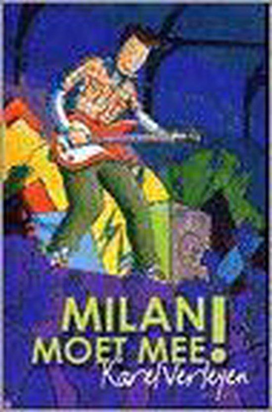 Milan Moet Mee! - Wilbert van der Steen |