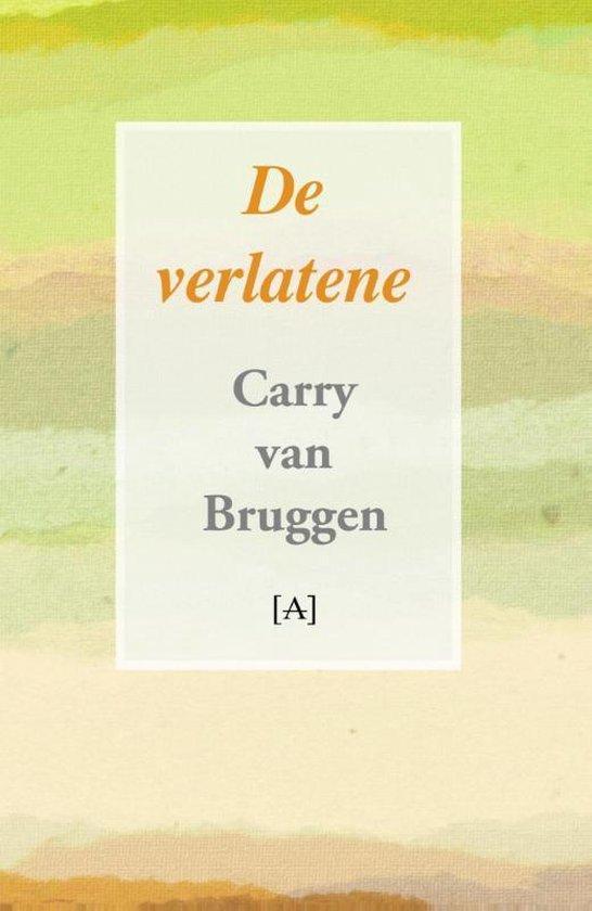 De verlatene - Carry van Bruggen | Fthsonline.com