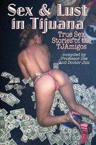 Sex and Lust in Tijuana