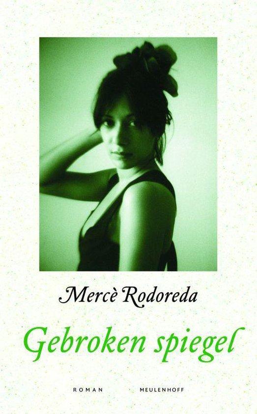 Gebroken spiegel - M. Rodoreda  